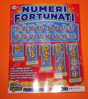 GRATTA E VINCI NUMERI FORTUNATI - Lottery Tickets