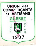 23 - GUERET -   AUTOCOLLANT UNION DES COMMERCANTS ET ARTISANS GUERET 1987- COMMERCE COMMERCES - Guéret