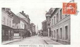 Cpa  14 Livarot ,  Rue De Falaise , écrite 1911 - Livarot