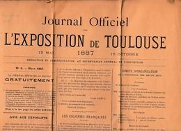 EXPOSITION De TOULOUSE 15 Mai Au 15 Octobre 1887 - JOURNAL OFFICIEL - - Historical Documents