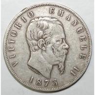 ITALY - 5 LIRE 1873 - M - VITTORIO EMANUELE - TRES TRES BEAU - - 1861-1878 : Vittoro Emanuele II