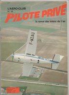Revue L'aéro-club Et Le Pilote Privé N°52 Avril 1978 - En Vol Le 182 RG - Le SO-3050 - Les SE-2030 - ULM - Aviation