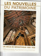 LES NOUVELLES DU PATRIMOINE UN SIECLE DE NEOGOTHIQUE 1830-1930 - Alte Papiere