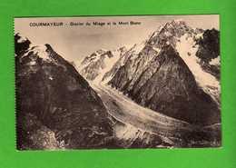 CORMAYEUR - Glacier Du Miage Et Le Mont Blanc. . Vedi Descrizione - Italia