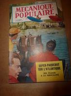 1952 MÉCANIQUE POPULAIRE: Faire Une Table Pique-nique Avec Plateau Tournant;Une Maison Qui Rend La Vie Facile;CANADA;etc - Books, Magazines, Comics