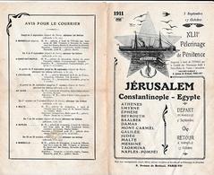 """1911 - PÈLERINAGE DE PÉNITENCE - JÉRUSALEM -  Constantinople - Egypte à Bord De """"l'Etoile"""" - - Historical Documents"""