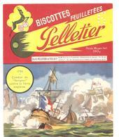 Buvard Pelletier Biscottes Pelletier 1794 Combat Du Vengeur Contre La Flotte Anglaise - Biscottes