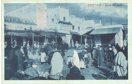 POSTAL  TETUAN  -MARRUECOS  -ZOCO DEL FOKI - Marruecos