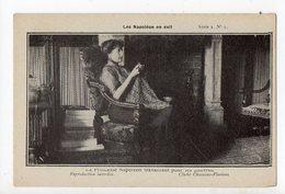 NAPOLEON - Les Napoléon En Exil - La Princesse Napoléon Travaillant Pour Les Pauvres - Personnages