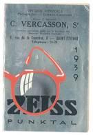 Calendrier 1939 Optique Zeiss Punktal // Vercasson , Saint-Etienne ( Jumelles, Lunettes ) - Petit Format : 1921-40