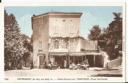 CPA - 06 - Aspremont - Hotel Restaurant  Trastour, Place Saint Claude - Altri Comuni