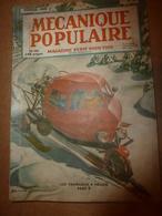 1949 MÉCANIQUE POPULAIRE: Tissage D'une Maison;Tremblement De Terre;Diminuer Conso-essence;Entrainement Des Chiens;etc - Books, Magazines, Comics