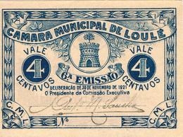 CÉDULA DA CÂMARA MUNICIPAL DE LOULÉ -4 CENTAVOS - Portugal
