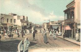 POSTAL   TUNIS (TUNEZ)  AFRICA  -RUE ET PLACE BAB-SOUIKA - Túnez