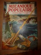 1949 MÉCANIQUE POPULAIRE: Yachting;L'homme Qui Arrête Les Balles;Vie Dans Une Maison Ensorcelée;Construire Sa Maison;etc - Books, Magazines, Comics