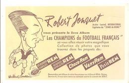 Buvard Biscuit REM Les Champions Du Football Français Robert Jonquet - Sucreries & Gâteaux