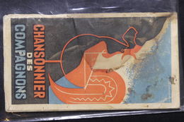 FRANCE - Livret De Chansonnier Des Compagnons -  L 21010 - Old Paper