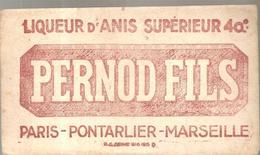 Buvard PERNOD FILS Liqueur D'Anis Supérieure 40° Paris-Pontarlier-Paris - Liqueur & Bière