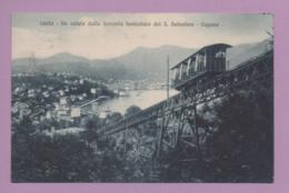 Un Saluto Dalla Ferrovia Funicolare Del S. Salvatore - Lugano - TI Tessin