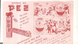 Buvard. PEZ Offrez Du PEZ Un Coup De Pouce Comme Un Briquet Et Immédiatement Sort Du PEZ BOX - Alimentaire