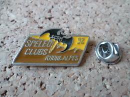 PIN'S   SPELEO CLUB  SCSM 92  RHONES ALPES  CHAUVE SOURIS  BAT  GROTTE - Pin's