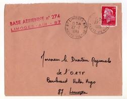 Base Aérienne 274 Limoges Air. Enveloppe Adressée Au Directeur De L'ORTF. Marianne De Cheffer - Militaria