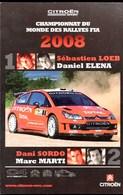 CITROEN Championnat Du Monde  Des Rallyes FIA 2008 Sébastien LOEB Daniel ELENA (carte MAX 20cm X 13cm) - Car Racing - F1