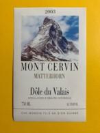 9716 - Mont Cervin Dôle DuValais  2003  Suisse - Bergen
