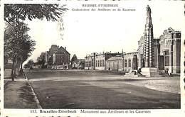 Etterbeek - Monument Aux Artilleurs Et Les Casernes - Etterbeek