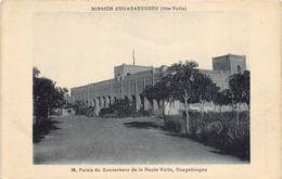 Haute-Volta - Ouagadougou - Palais Du Gouverneur - Burkina Faso