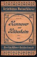 C1748 - Hannover Hildesheim - Griebens Reiseführer - Berlin Albert Goldschmidt - Reiseprospekte