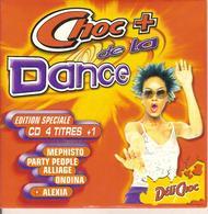 """CD Single. Choc + De La Dance. MEPHISTO - ALEXIA - ONDINA - ALLIAGE - PARTY PEOPLE. Offert Par """"Déli Choc"""" - Dance, Techno & House"""