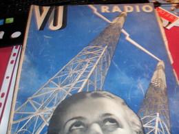VU 32 / RADIO NUMERO SPECIAL  T.S.F /COURANT ELECTRIQUE/PARASITES/TELEVISION /MONTE CARLO/ - Books, Magazines, Comics