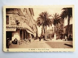 C.P.A. : ANNABA, BONE : Place De La Poste, Animé - Annaba (Bône)