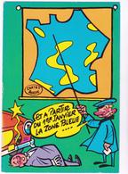 SIRO Ed  Borde  N°89   - Humour  Les Contractuels - Carte France Zone Bleue -   CPSM  10,5x15 BE Neuve - Illustrateurs & Photographes