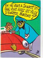 SIRO Ed  Borde  N°86   - Humour  Les Contractuels - Caricature Enrico Macias -   CPSM  10,5x15 BE Neuve - Illustrateurs & Photographes