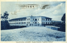 VILLAFRANCA SABAUDA_Scuole Elementari Guglielmo Marconi_Vg Il -Integra E Originale 100%an2 - Italie