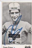 CYCLISME TOUR  DE  FRANCE Autographe CEES PRIEM - Cyclisme