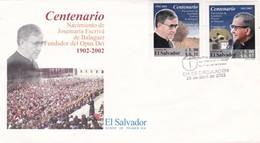 CENTENARIO NACIMIENTO JOSEMARIA ESCRIVA DE BALAGUER, OPUS DEI-FDC 2002 EL SALVADOR - BLEUP - Christianity