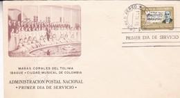 MASAS CORALES DEL TOLIMA IBAGUE. CIUDAD MUSICAL DE COLOMBIA-FDC 1964 BOGOTA, COLOMBIA - BLEUP - Colombia