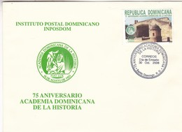 75 ANIVERSARIO ACADEMIA DOMINICANA DE LA HISTORIA-FDC 2006 SANTO DOMINGO, REPUBLICA DOMINICANA - BLEUP - Dominicaine (République)