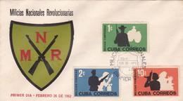 MILICIAS NACIONALES REVOLUCIONARIAS-FDC 1962, CUBA 3 COLOR STAMPS - BLEUP - Militaria