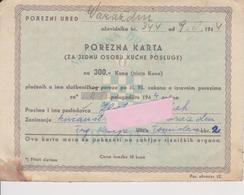 CROATIA  - KROATIEN   -  NDH,   NEZAVISNA DRZAVA HRVATSKA   ~  POREZNA KARTA  ~  STEUERKARTE, TAX CARD    ~~  1944 - Historical Documents