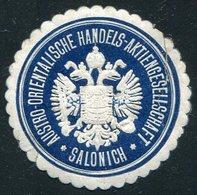 Austria Trading Company SALONICH Thessaloniki Salonica Ottoman Turkey Greece Letter Seal Siegelmarke Vignette Österreich - Austria
