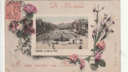 ***  33  ***  De Bordeaux Je Vous Envoie Ces Fleurs  TB - Bordeaux