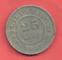 25 Centimes , BELGIQUE , Zinc , 1917 , N° KM # 82 - 05. 25 Centimes