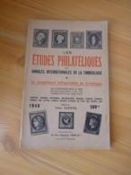 LES ETUDES PHILATELIQUES ET ANNALES INTERNATIONALES DE LA TIMBROLOGIE - 1948 - - Philatélie Et Histoire Postale
