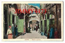 CPA - Native Quarter - Quartier Indigène De JAFFA Bien Animé Israël - Série N° 804 - Edit. Trust-Cairo - Israel