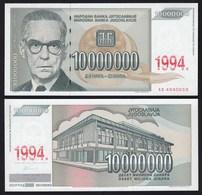 Jugoslawien - Yugoslavia 10000000 10-Millionen Dinara 1994 Pick 144a UNC - Yugoslavia