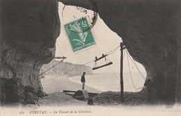 76 - ETRETAT - Le Tunnel De La Courtine - Etretat